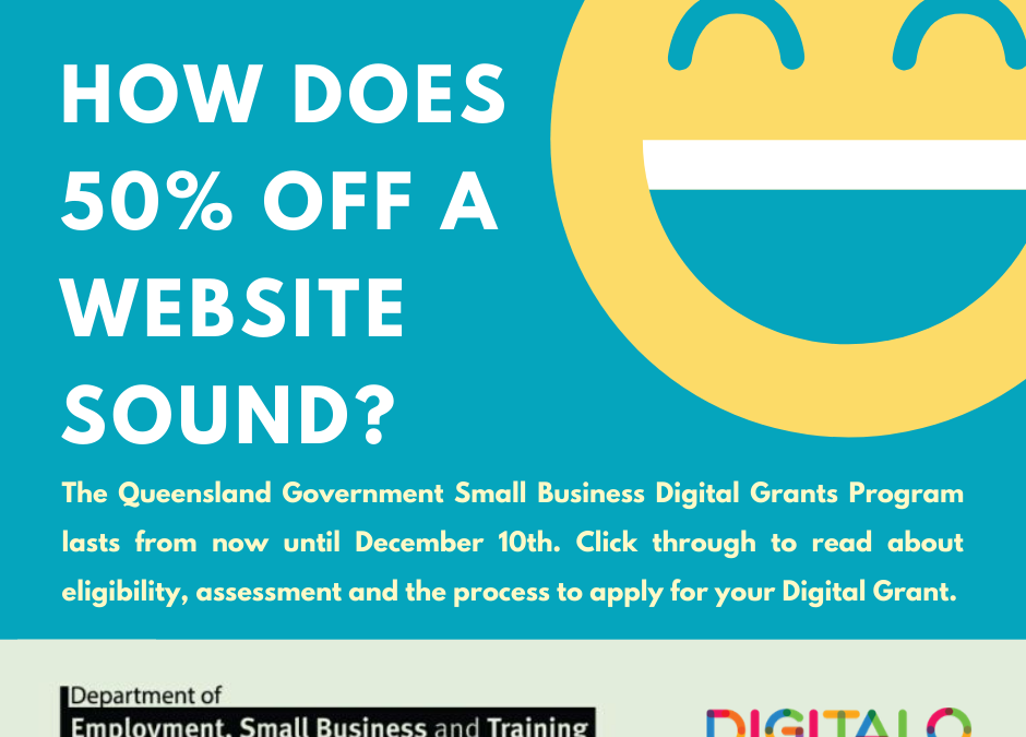 Qld Goverment Digital Grants: An opportunity too good to miss
